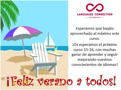 ¡FELIZ VERANO A TODOS! OS ESPERAMOS EL PRÓXIMO CURSO EN LANGUAGES CONNECTION
